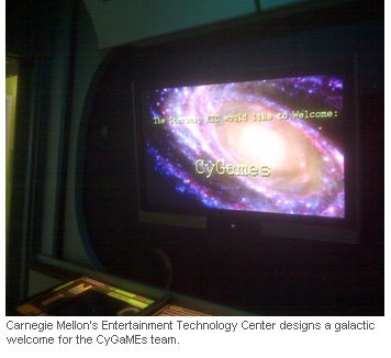 Carnegie Mellon's Entertainment Technology Center designs a galactic welcome for the CyGaMEs team.