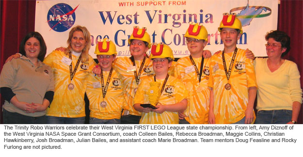 The Trinity Robo Warriors celebrate their West Virginia FIRST LEGO League state championship. From left, Amy Diznoff of the West Virginia NASA Space Grant Consortium, coach Colleen Bailes, Rebecca Broadman, Maggie Collins, Christian Hawkinberry, Josh Broadman, Julian Bailes, and assistant coach Marie Broadman. Team mentors Doug Feasline and Rocky Furlong are not pictured.